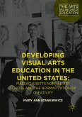 Developing Visual Arts Education in the United States (eBook, PDF)