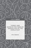 Turkey and Qatar in the Tangled Geopolitics of the Middle East (eBook, PDF)
