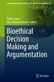 Bioethical Decision Making and Argumentation (eBook, PDF)