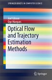 Optical Flow and Trajectory Estimation Methods (eBook, PDF)