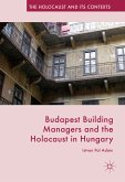 Budapest Building Managers and the Holocaust in Hungary (eBook, PDF)