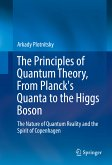 The Principles of Quantum Theory, From Planck's Quanta to the Higgs Boson (eBook, PDF)