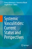 Systemic Vasculitides: Current Status and Perspectives (eBook, PDF)