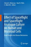 Effect of Spaceflight and Spaceflight Analogue Culture on Human and Microbial Cells (eBook, PDF)