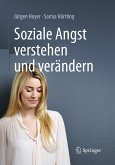 Soziale Angst verstehen und verändern (eBook, PDF)