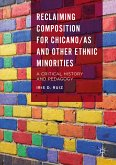 Reclaiming Composition for Chicano/as and Other Ethnic Minorities (eBook, PDF)