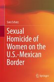 Sexual Homicide of Women on the U.S.-Mexican Border (eBook, PDF)