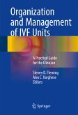 Organization and Management of IVF Units (eBook, PDF)