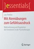 Mit Atemübungen zum Gefühlsausdruck (eBook, PDF)