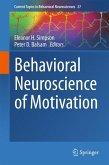 Behavioral Neuroscience of Motivation (eBook, PDF)
