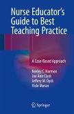 Nurse Educator's Guide to Best Teaching Practice (eBook, PDF)