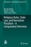 Religious Rules, State Law, and Normative Pluralism - A Comparative Overview (eBook, PDF)