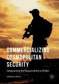 Commercializing Cosmopolitan Security (eBook, PDF)