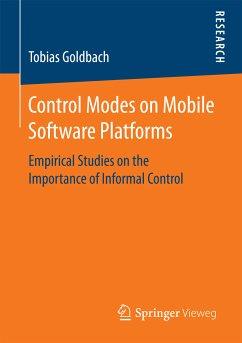 Control Modes on Mobile Software Platforms (eBook, PDF) - Goldbach, Tobias