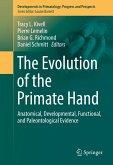 The Evolution of the Primate Hand (eBook, PDF)