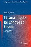 Plasma Physics for Controlled Fusion (eBook, PDF)