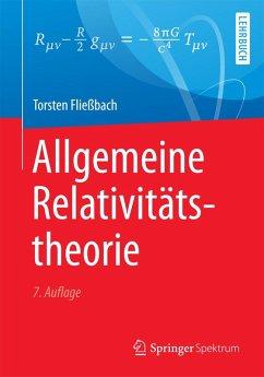 Allgemeine Relativitätstheorie (eBook, PDF) - Fließbach, Torsten