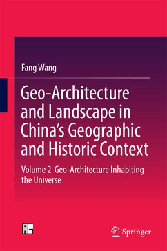 Geo-Architecture and Landscape in China's Geographic and Historic Context (eBook, PDF) - Wang, Fang