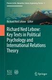Richard Ned Lebow: Key Texts in Political Psychology and International Relations Theory (eBook, PDF)
