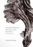 Psychotherapy, Society, and Politics (eBook, PDF)