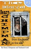 The Diary of Henry Chimpman: Volume 1 From the Forest to the Zoo (eBook, ePUB)
