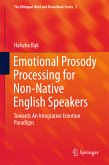 Emotional Prosody Processing for Non-Native English Speakers (eBook, PDF)