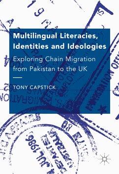 Multilingual Literacies, Identities and Ideologies (eBook, PDF) - Capstick, Tony