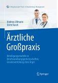 Ärztliche Großpraxis (eBook, PDF)