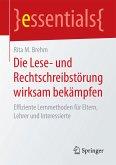 Die Lese- und Rechtschreibstörung wirksam bekämpfen (eBook, PDF)