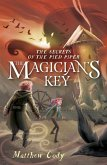 The Secrets of the Pied Piper 2: The Magician's Key (eBook, ePUB)