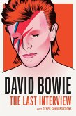 David Bowie: The Last Interview (eBook, ePUB)
