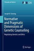 Normative and Pragmatic Dimensions of Genetic Counseling (eBook, PDF)
