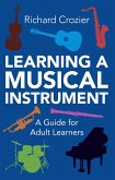 Learning a Musical Instrument (eBook, ePUB)