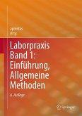 Laborpraxis Band 1: Einführung, Allgemeine Methoden (eBook, PDF)