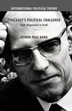 Foucault's Political Challenge (eBook, PDF)