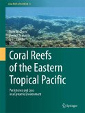 Coral Reefs of the Eastern Tropical Pacific (eBook, PDF)