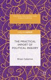 The Practical Import of Political Inquiry (eBook, PDF)
