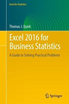 Excel 2016 for Business Statistics (eBook, PDF) - Quirk, Thomas J.