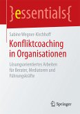 Konfliktcoaching in Organisationen (eBook, PDF)