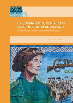 Ex-Combatants, Gender and Peace in Northern Ireland (eBook, PDF)
