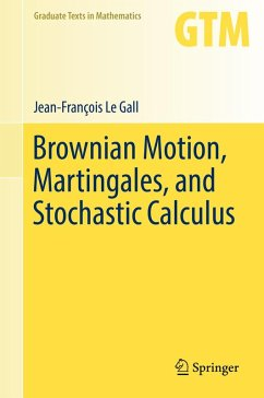 Brownian Motion, Martingales, and Stochastic Calculus (eBook, PDF) - Le Gall, Jean-François