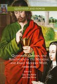 Queenship, Gender, and Reputation in the Medieval and Early Modern West, 1060-1600 (eBook, PDF)