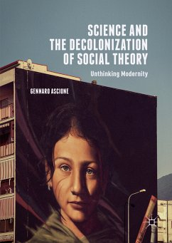 Science and the Decolonization of Social Theory (eBook, PDF)