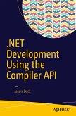 .NET Development Using the Compiler API (eBook, PDF)