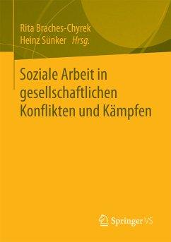 Soziale Arbeit in gesellschaftlichen Konflikten und Kämpfen (eBook, PDF)