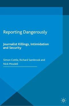 Reporting Dangerously (eBook, PDF)