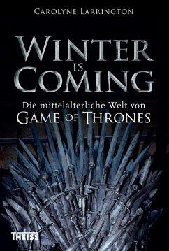 Winter is Coming (eBook, ePUB) - Larrington, Carolyne