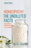 Homeopathy - The Undiluted Facts (eBook, PDF)