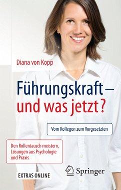 Führungskraft - und was jetzt? (eBook, PDF)