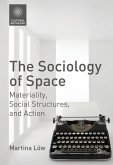 The Sociology of Space (eBook, PDF)